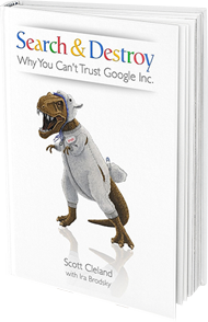 Book: Search & Destroy - Why You Can't Trust Google Inc.